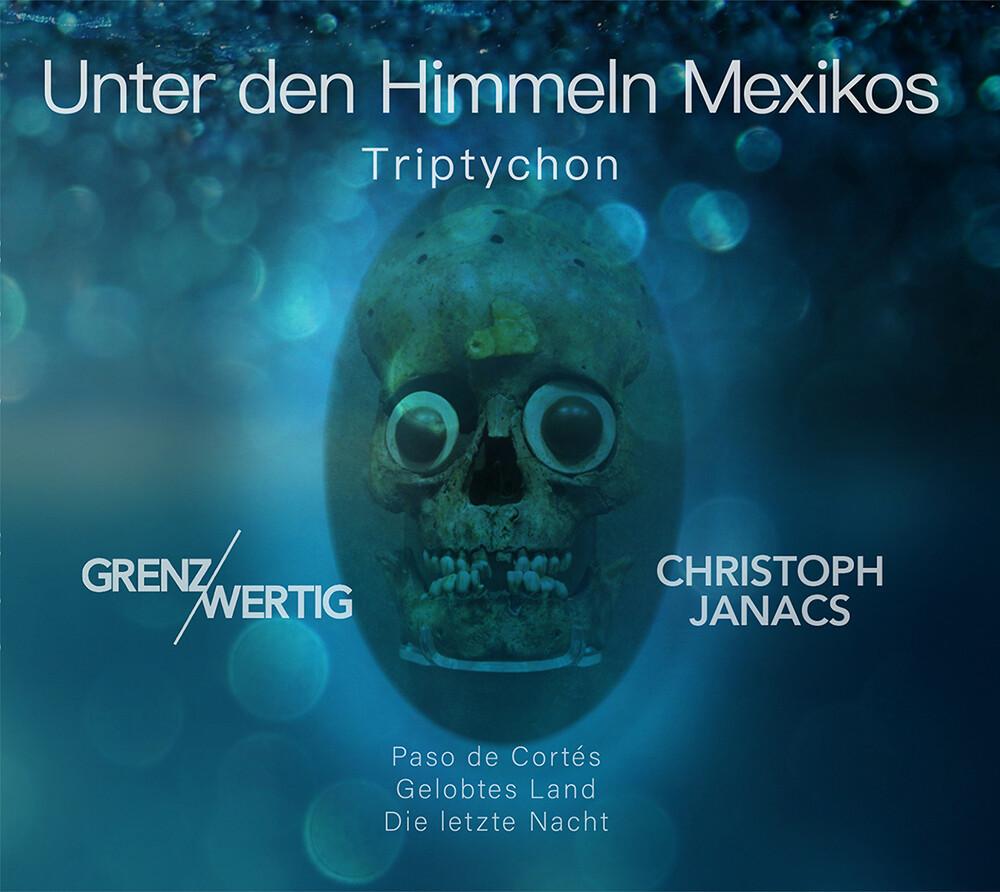 Unter den Himmeln Mexikos
