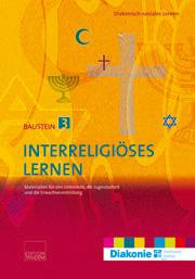 Interreligiöses Lernen – Baustein 3