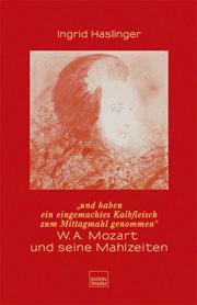 W.A. Mozart und seine Mahlzeiten