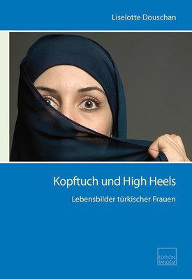 Kopftuch und High Heels