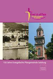 150 Jahre Evangelische Pfarrgemeinde Salzburg