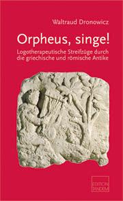 Orpheus singe!