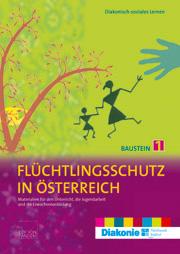 Flüchtlingsschutz in Österreich – Baustein 1