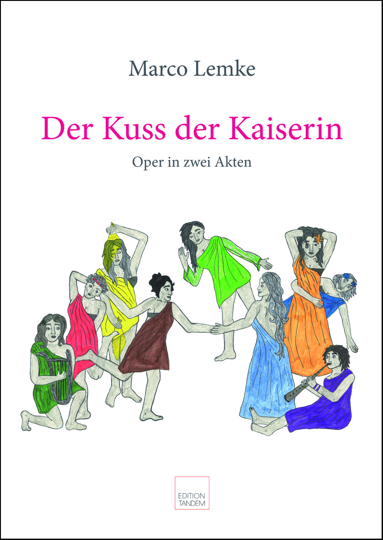 Der Kuss der Kaiserin - Oper in zwei Akten