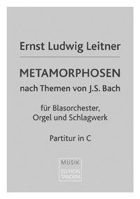 Metamorphosen - nach Themen von J.S. Bach