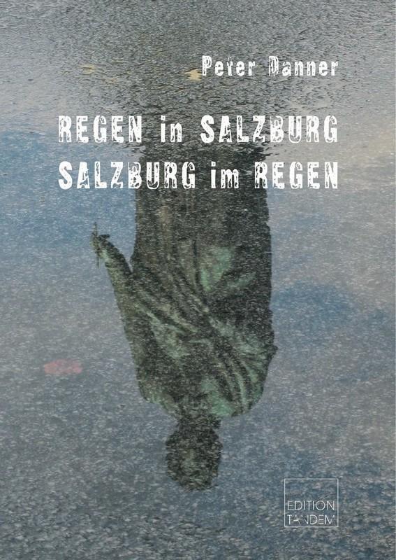 Regen in Salzburg - Salzburg im Regen