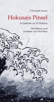 Hokusais Pinsel | 51 Gedichte zu 51 Dichtern