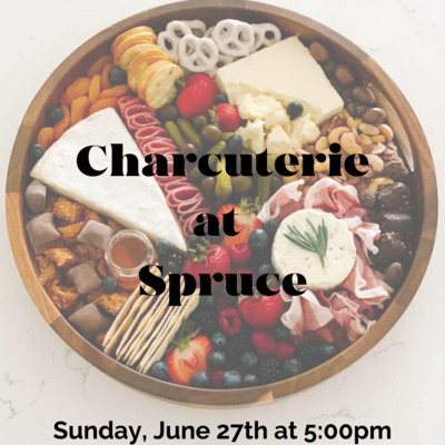 Charcuterie at Spruce
