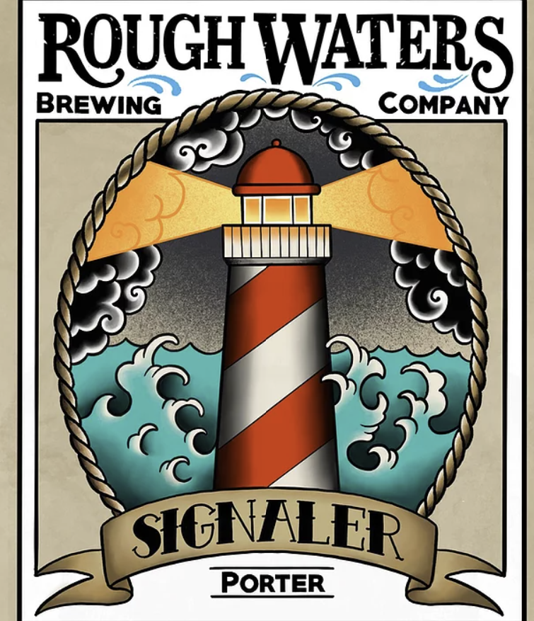 Rough Waters- Signaler Porter