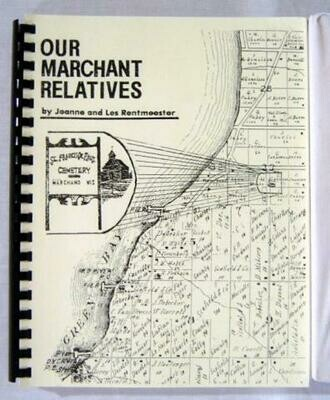 Our Marchant Relatives by Jeanne & Lester Rentmeester