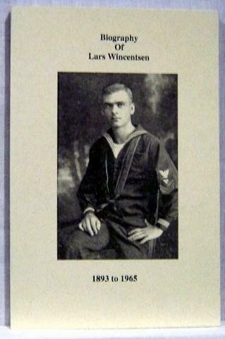 Lars Wincentsen Biography by Robert Wincentsen