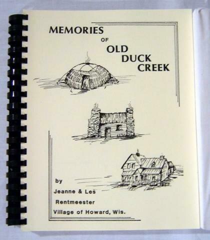 Memories of Old Duck Creek by Jeanne & Lester Rentmeester