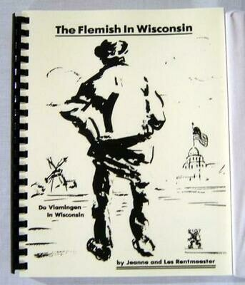 Flemish in Wisconsin by Jeanne & Lester Rentmeester
