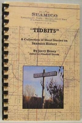 Tidbits: a collection of short stories on Suamico History by Jerry Henry