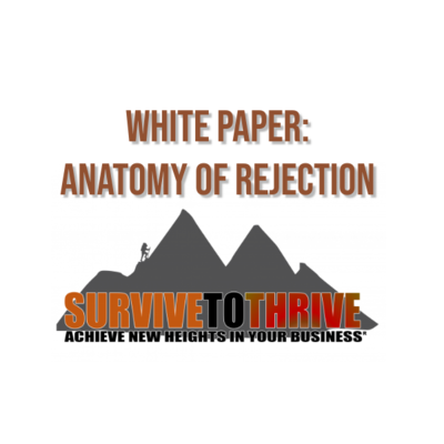 WHITE PAPER:  ANATOMY OF REJECTION