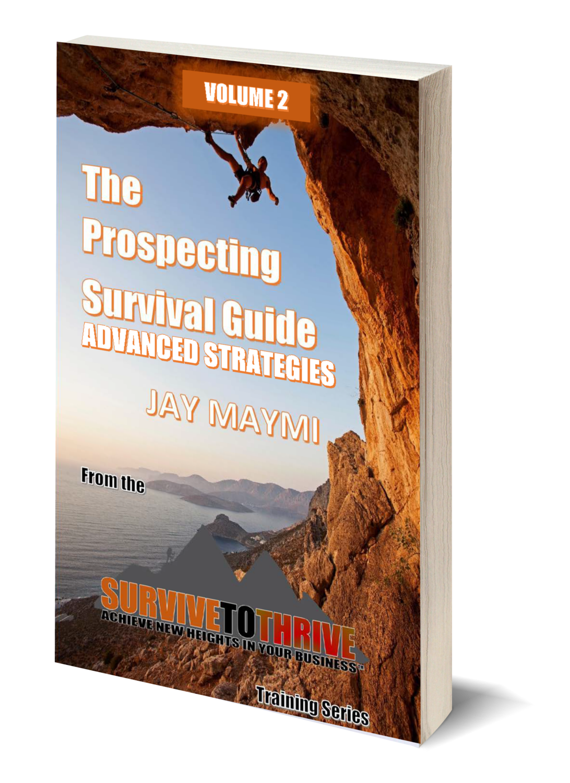 PROSPECTING SURVIVAL GUIDE - VOL. 2 - ADVANCED STRATEGIES