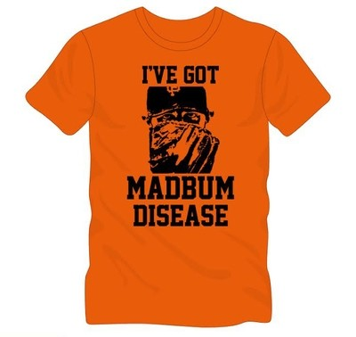 I've Got MadBum Disease t-shirt