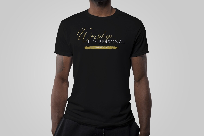 Worship... It's Personal Shirt