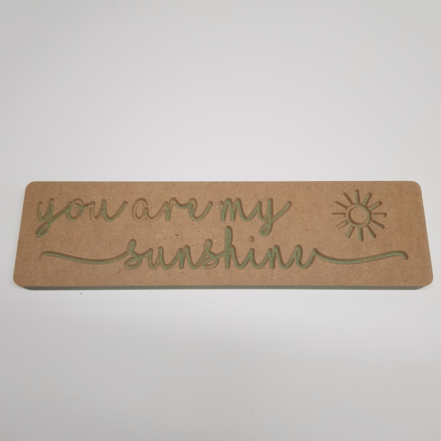 You are my sunshine 18mm