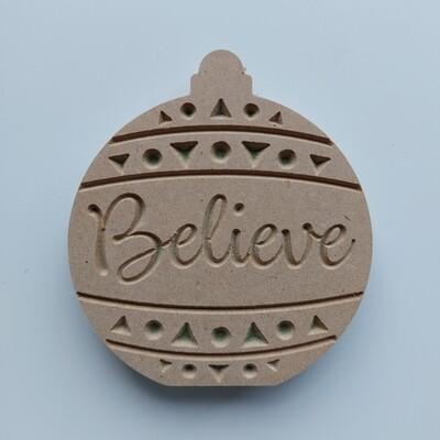 Believe Bauble Freestanding 18mm