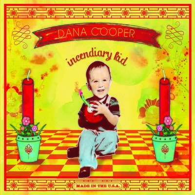 Dana Cooper - Incendiary Kid (ships 10/19)