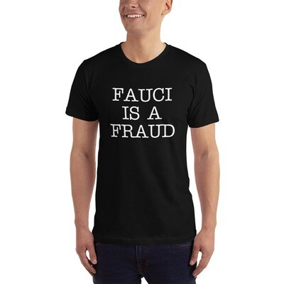 Fauci is a Fraud T-Shirt