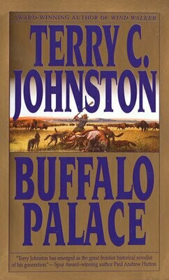 Buffalo Palace: A Novel