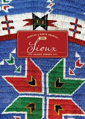 Peoples of North America: Sioux