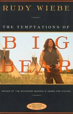 The Temptations of Big Bear: A Novel