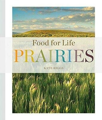 Food for Life: Prairies