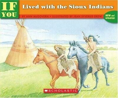 If You Lived with the Sioux