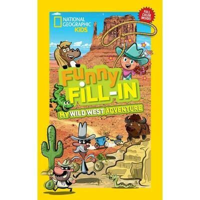 Funny Fill-in: My Wild West Adventure