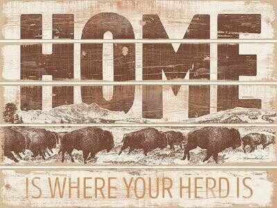 Home is Where Our Herd is-Bison Pallet Sign by Lee Kromschroeder