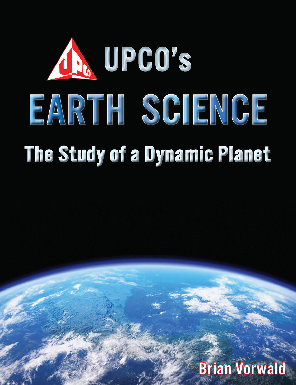 Upco S Earth Science The Study Of A Dynamic Planet Ebook
