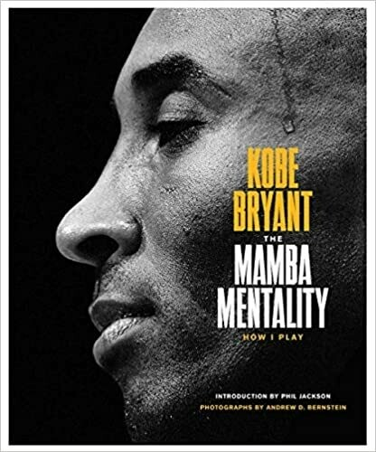 Bryant, Kobe- Mamba Mentality