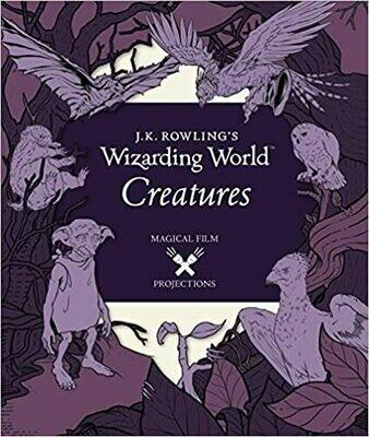 Rowling, JK- Wizarding World Creatures