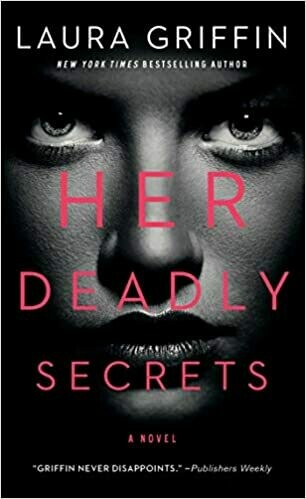Griffin, Laura- Her Deadly Secrets