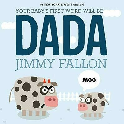 Fallon, Jimmy- Your Babys First Word Will Be Dada