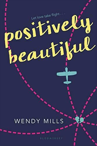 Mills, Wendy- Positively Beautiful
