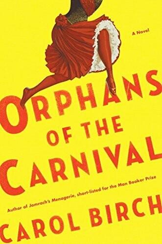 Birch, Carol- Orphans of the Carnival