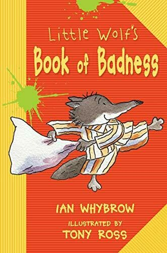 Whybrow, Ian- Little Wolfs Book of Badness