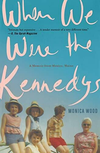 Wood, Monica- When We Were the Kennedys