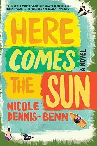 Dennis-Benn, Nicole- Here Comes the Sun