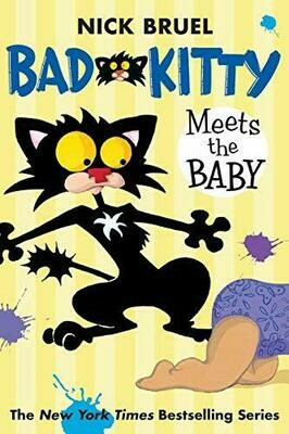 Bruel, Nick- Bad Kitty Meets the Baby