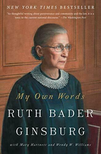Ginsburg, Ruth Bader-My Own Words
