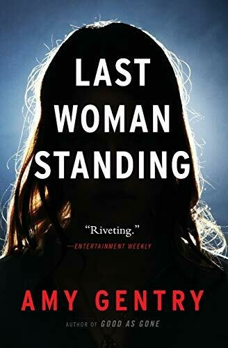 Gentry, Amy- Last Woman Standing