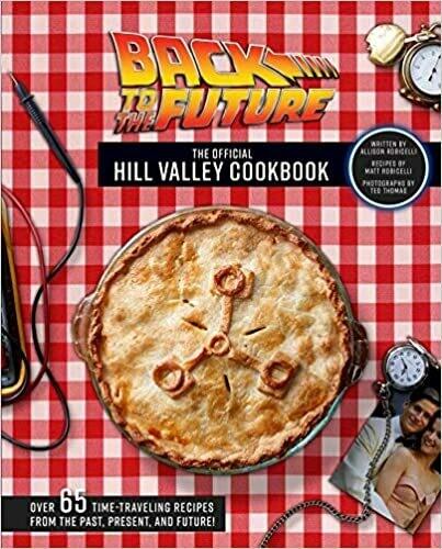 Robicelli, Allison- Back To The Future Cookbook