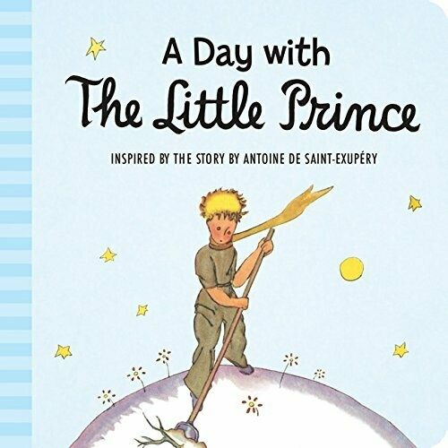 Saint-Exupery, Antoine De- Day With the Little Prince