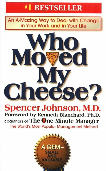 Johnson, Spencer- Who Moved My Cheese