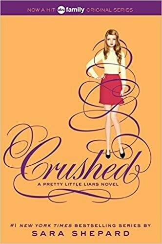 Shepard, Sara- Pretty Little Liars Crushed